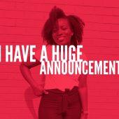 I Have a Big Announcement!!!